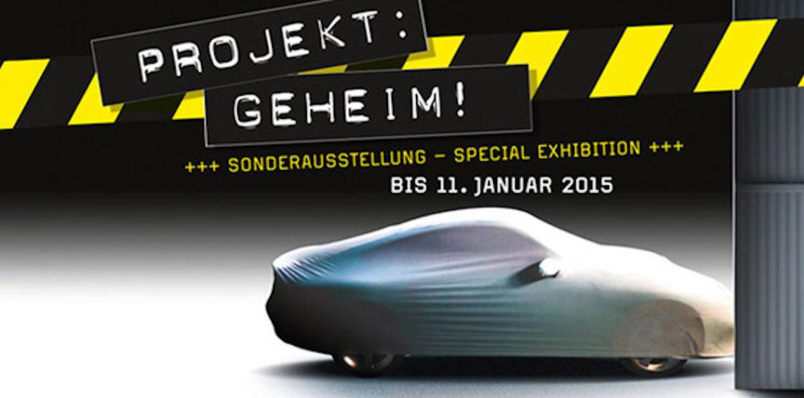 Porsche Museum Ausstellung Projekt Geheim